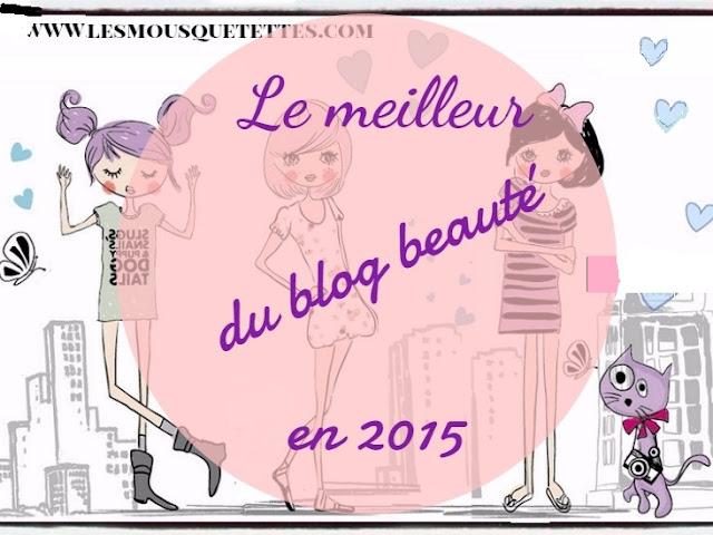 Le meilleur de 2015 du blog beauté - Les Mousquetettes©