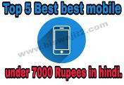 Top 5 Best Mobile Under 7000 in hindi