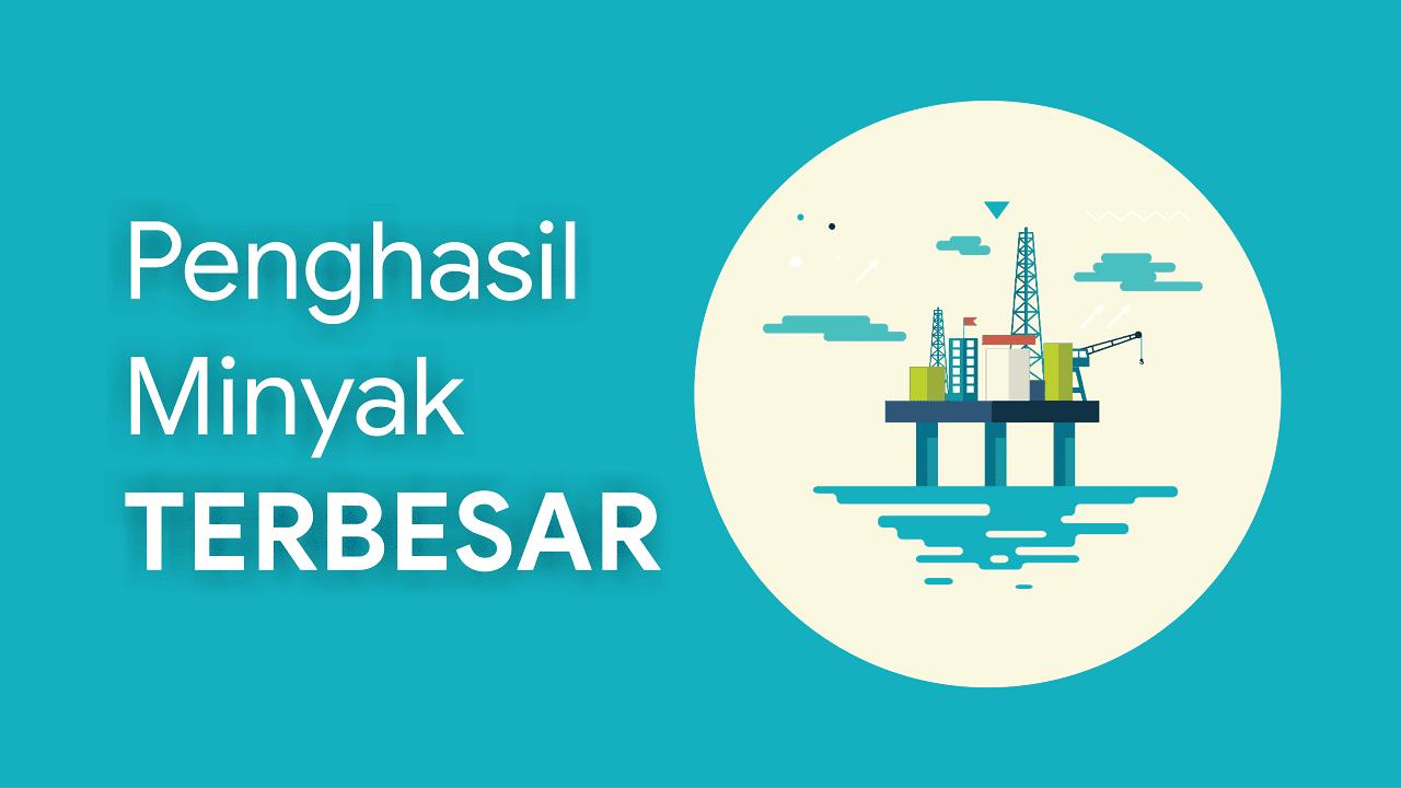 Perusahaan penghasil minyak terbesar