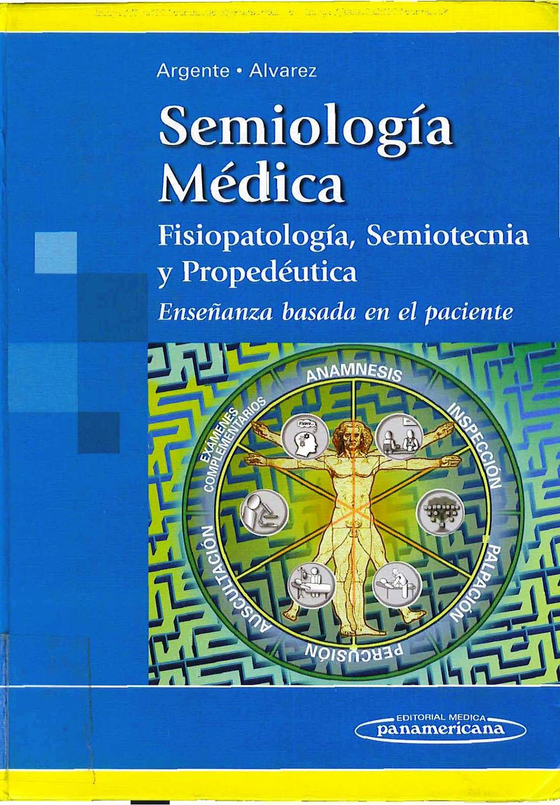 Bates guía de exploración física e historia clínica 11ª edición.