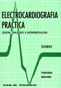 Electrocardiografia practica dubin