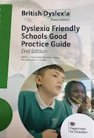 The Dyslexia Friendly Schools Good Practice Guide 2nd Edition.
