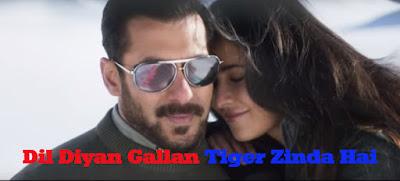 Download Mp3 Dil Diyan Gallan Tiger Zinda hai