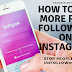 How to Gain followers on instagram and stop people from unfollowing you.| gadgets devices