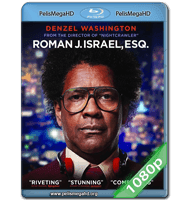 ROMAN J. ISRAEL, ESQ. (2017) FULL 1080P HD MKV ESPAÑOL LATINO