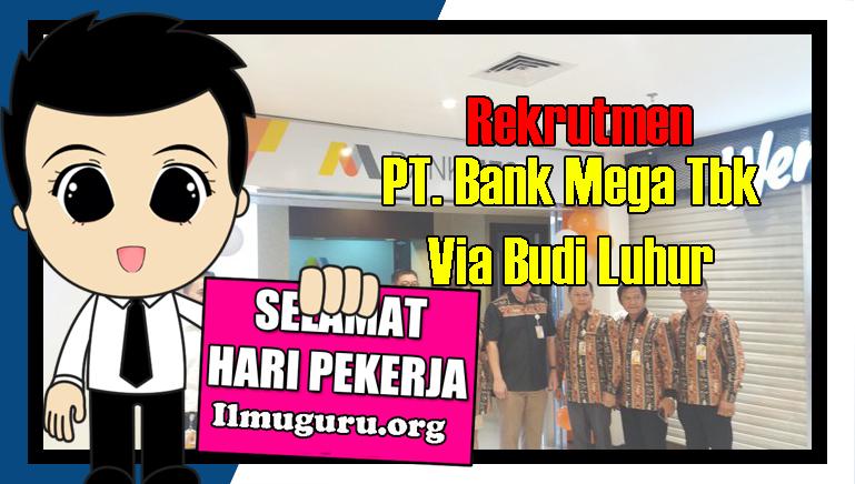 Loker Bank Mega 2019
