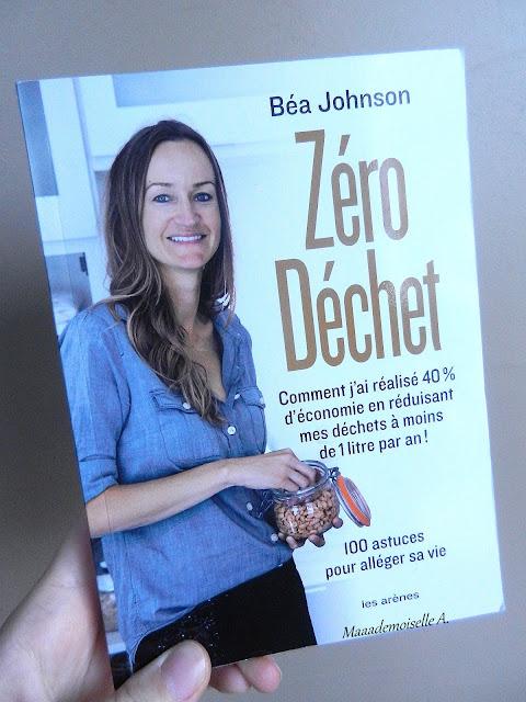 Livre Béa Johnson - Zéro Déchet