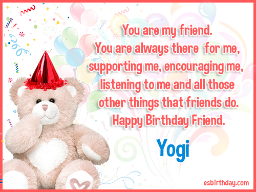 Yogi Happy birthday friends always
