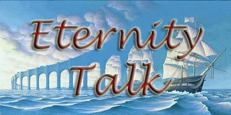 Eternity Talk
