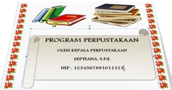 Download Program Kerja Perpustakaan 2019 Untuk Sd Smp Sma Smk Info Pendidikan Terbaru