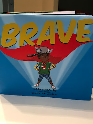 Brave Stacy MacAnulty- culturally-responsive-children's-literature-Read-Alouds