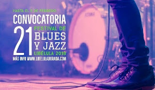Convocatoria Festival de Blues y Jazz Libélula No.21 (2018)