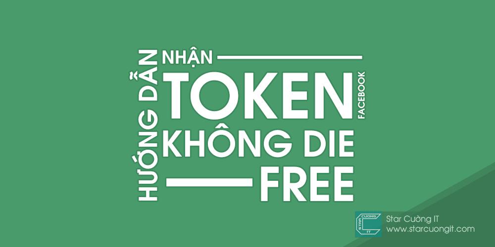 Hướng dẫn lấy token không die miễn phí