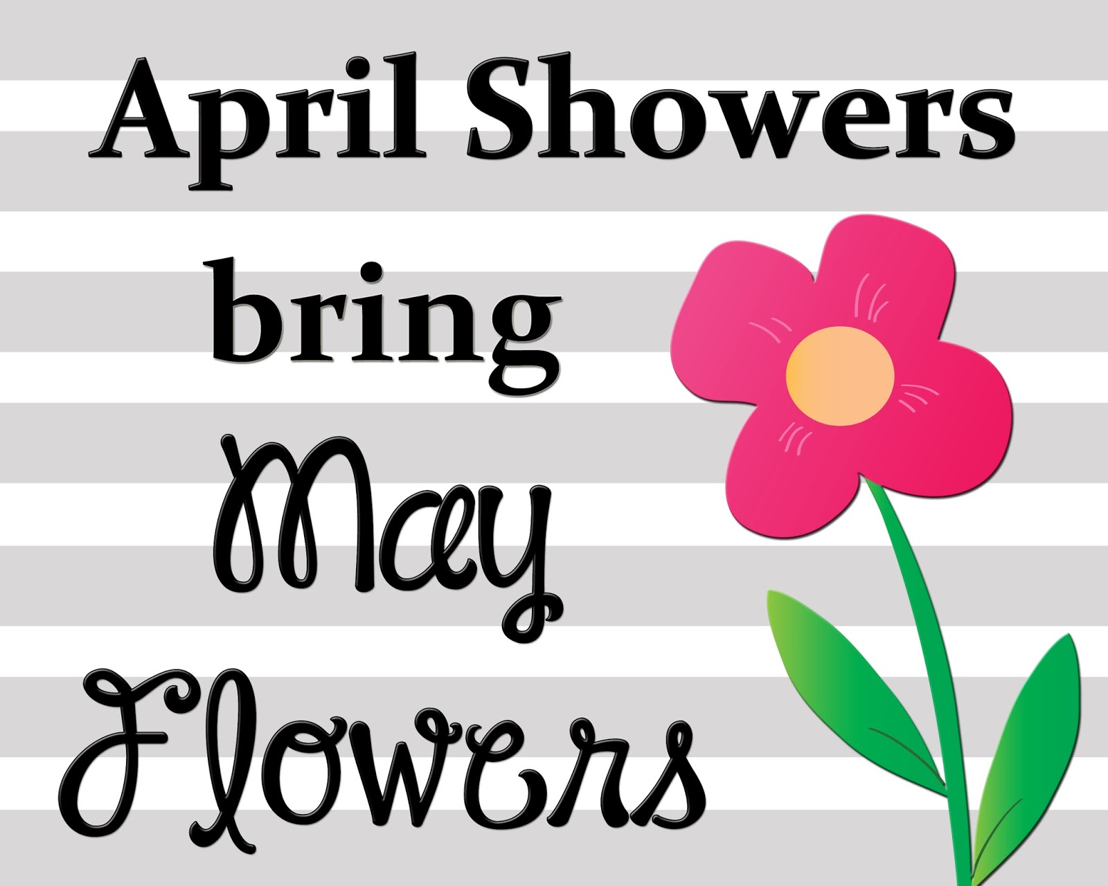 """""""April Showers Bring May Flowers""""   I Heart Scribbles"""