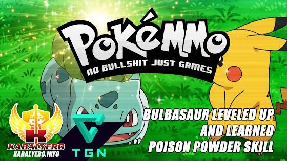 Let's Play PokeMMO [E4] ★ Bulbasaur Leveled Up ★ Learned Poison Powder Skill