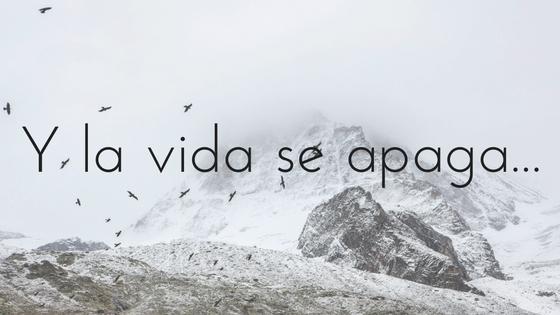 Y la vida se apaga_Apuntes literarios de Paola C. Álvarez