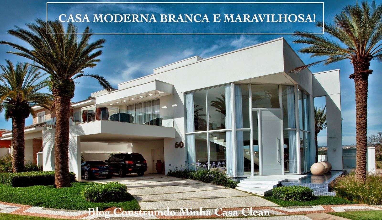 Construindo Minha Casa Clean Top 10 Fachadas De Casas