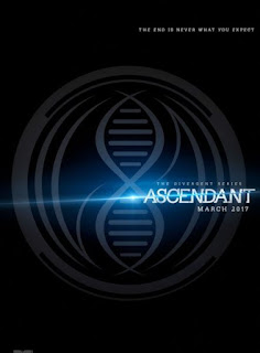 Poster Film THE DIVERGENT SERIES : ASCENDANT (2017)