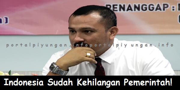 Eks Relawan Jokowi:Indonesia Adalah Sudah Kehilangan Pemerintah