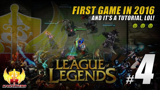 League Of Legends ★ First Game In 2016 And It's A Tutorial, LOL!