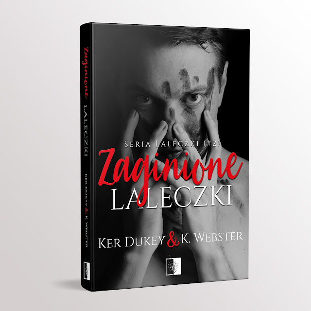 Zaginione Laleczki, Ker DuKey & K. Webster, recenzja, booklover