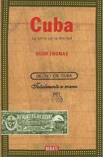 Cuba : la lucha por la libertad / Hugh Thomas