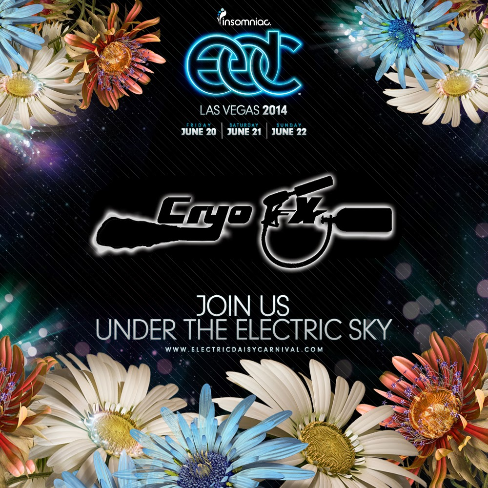 EDC 2014 Presents CryoFX - Electric Daisy Carnival 2014