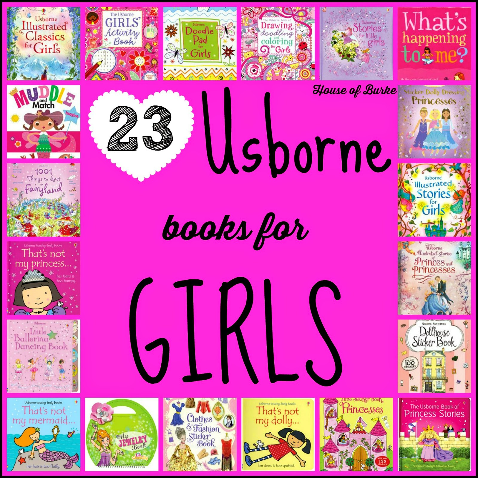House of Burke 23 Amazing Usborne Books for Girls