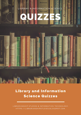 Library and Information Science Studies Quizzes