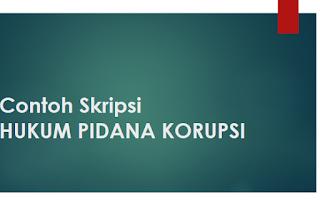 Download Skripsi Hukum Pidana Korupsi Pdf Arifinbp Com