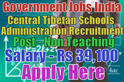 Central Tibetan Schools Administration CTSA Recruitment 2017