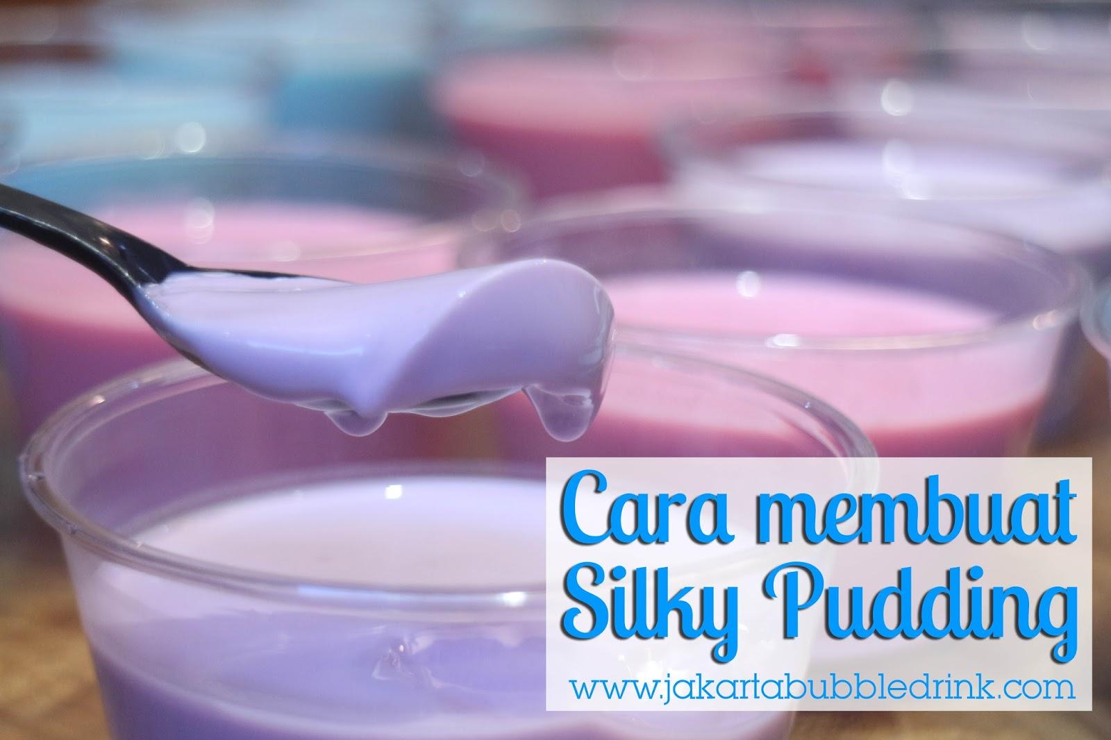Cara Membuat Silky Pudding