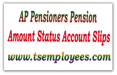 AP pensioners Pension Amount Status Online, Andhra Pradesh Pensioners Current Month Pension Amount check in online through treasury A.P Govt Employees current month pension amount and account slips  AP Pensioners Pension Amount Status Account Slips or check current month AG pension amount status full details and also u can check year Pension statement and pension status