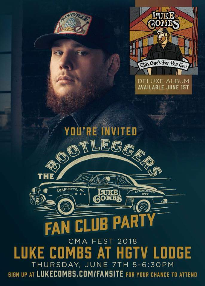 Luke combs to hold bootleggers fan club party during cmafest 2018 luke combs to hold bootleggers fan club party during cmafest 2018 m4hsunfo