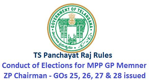 TS GOs 25 26 27 28 Telangana Panchayat Raj Rules Conduct of Elections For Upa Sarpanch Gram Panchayat Member GO MS NO 25 Dated 19.05.2018 Panchayat Raj Department of Telangana GO MS No 26 Dated 19.05.2018 Panchayat Raj Department of Telangana  GO MS No 27 Dated 19.05.2018 Panchayat Raj Department of Telangana GO SM No 28 Dated 19.05.2018 Panchayat Raj Department of Telangana