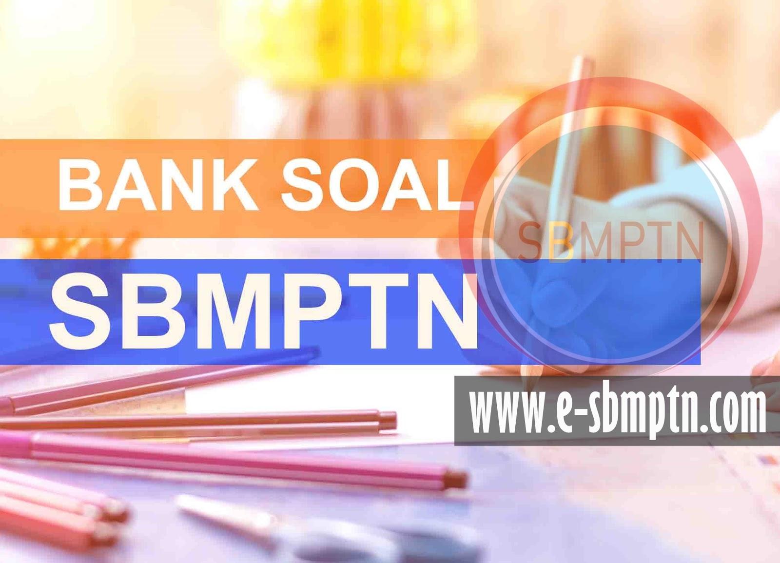 Sbmptn Plus 2018 Informasi Seleksi Masuk Ptn Dan Pembahasan Soal Sbmptn