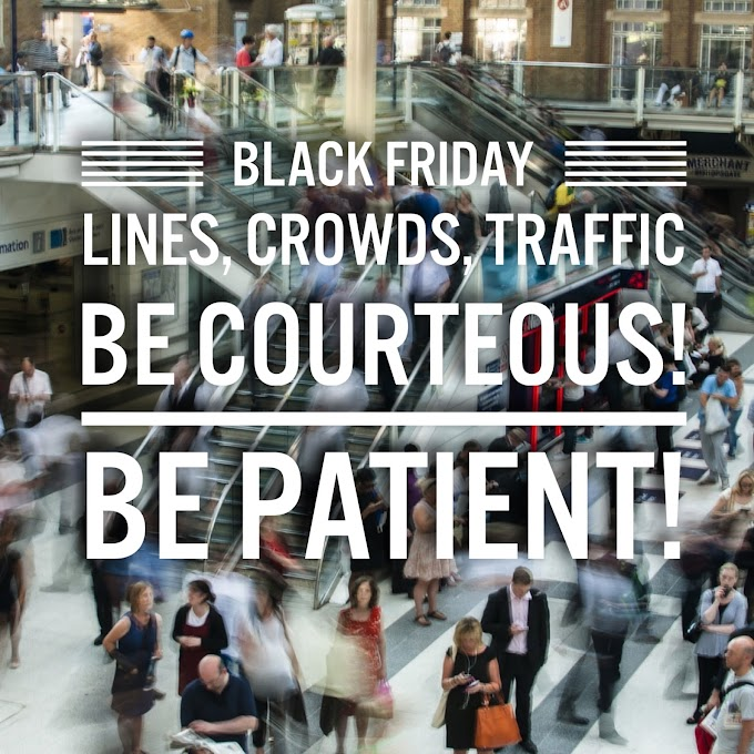 Black Friday = Lines, Crowds, Traffic