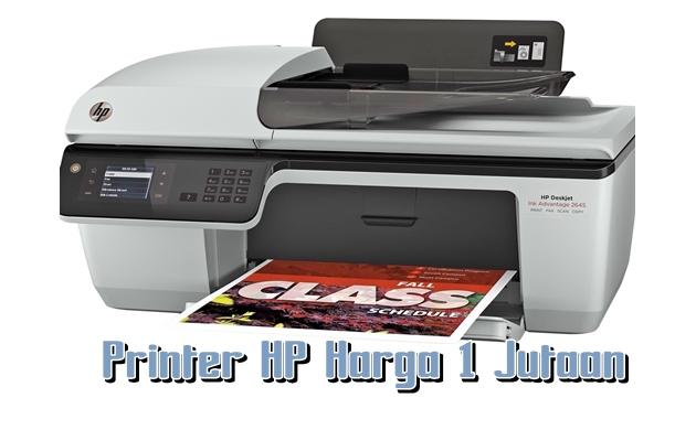 5 Printer HP Terbaik Harga Murah Dibawah 1 Juta