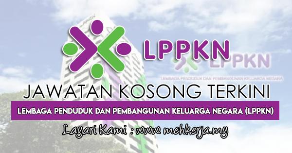 Jawatan Kosong Terkini 2018 di Lembaga Penduduk dan Pembangunan Keluarga Negara (LPPKN)