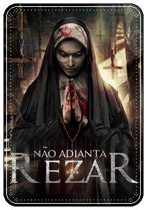 Não Adianta Rezar Torrent (2019) BluRay 720p /1080p Dual Áudio / Dublado