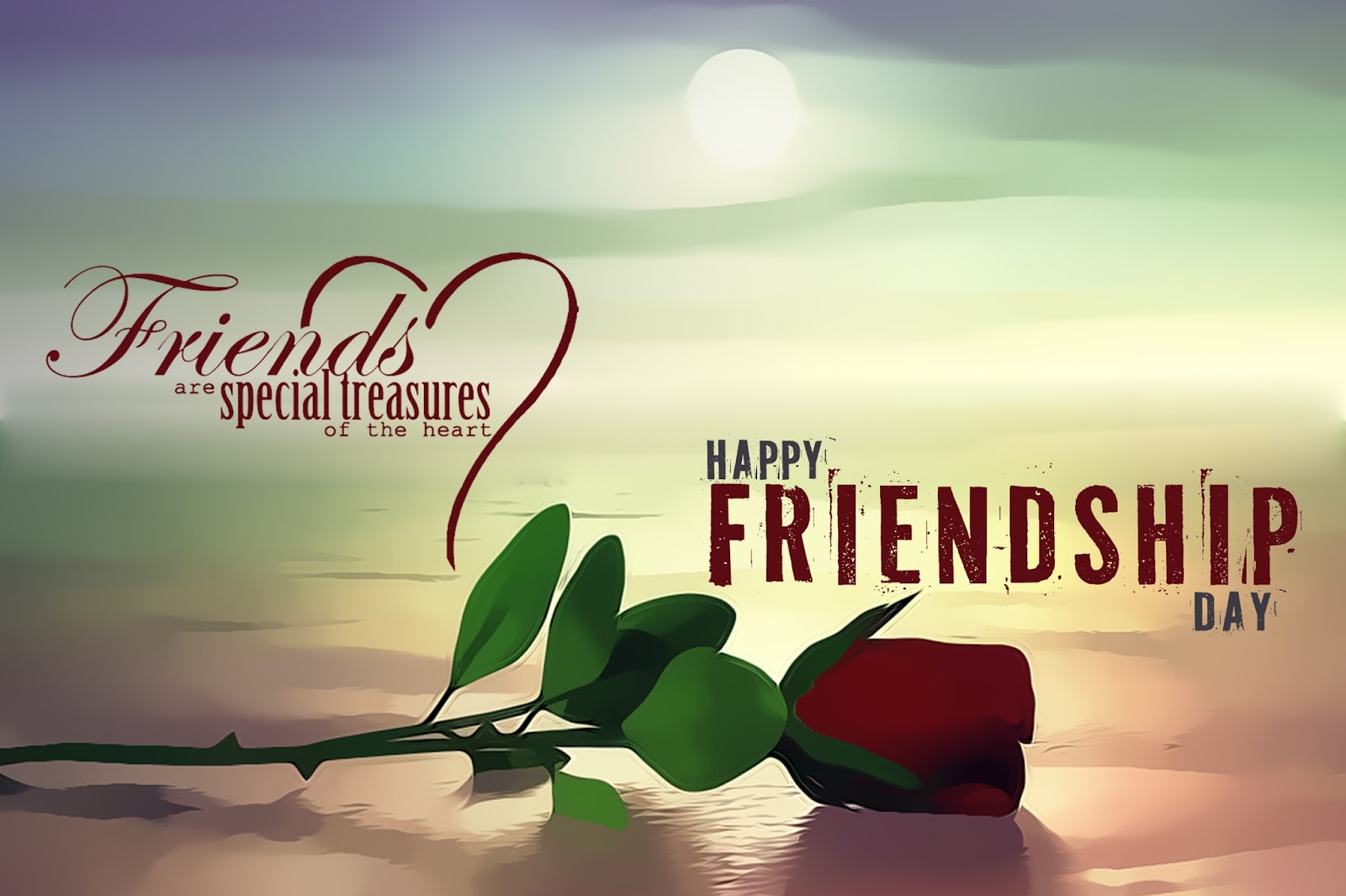 Special Happy Friendship Day Wishes From Daughter Son Wife To