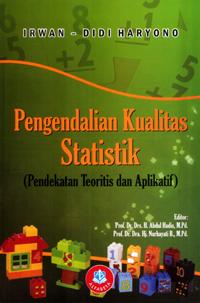 Pengendalian Kualitas Statistik (Pendekatan Teoritis dan Apl