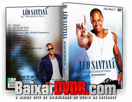 Léo Santana – Baile Da Santinha Ao Vivo em Fortaleza-CE (2016) DVD-R