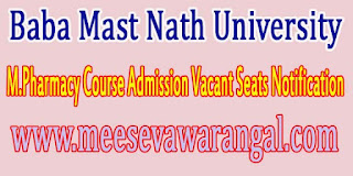 Baba Mast Nath University M.Pharmacy Course Admission Vacant Seats Notification