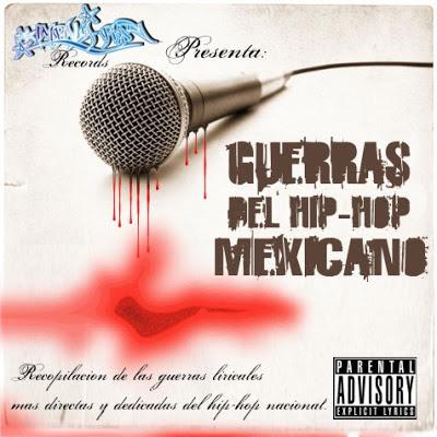 GUERRAS DEL HIP HOP MEXICANO