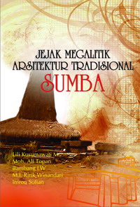 Jejak Megalitik Arsitektur Tradisional Sumba