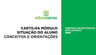 O módulo Situação do Aluno é a segunda etapa da coleta do Censo Escolar,