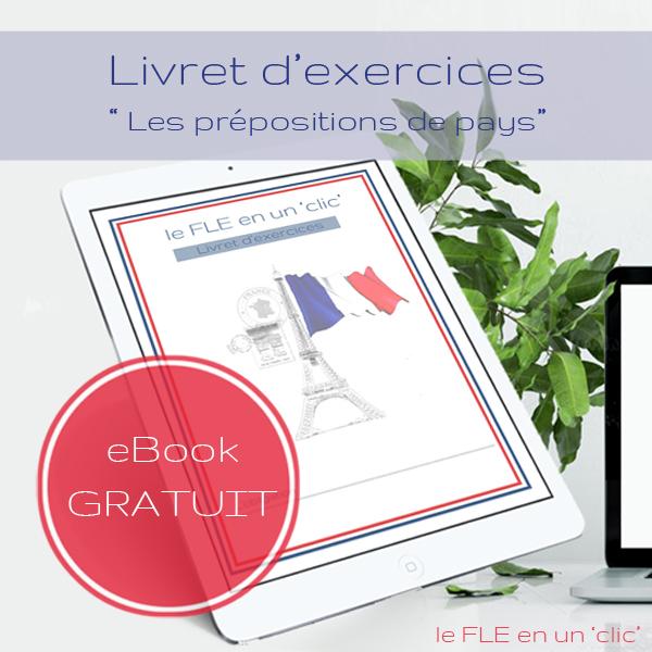 Cours et livret d'exercices gratuits (avec solutions) sur les prépositions de pays en français