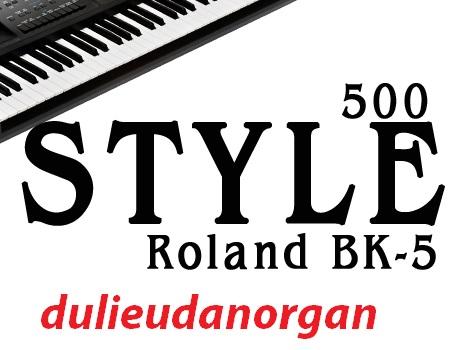 Bộ Style-Voice-dành cho đàn Organ Roland BK-5 ~ Kho Dữ Liệu Đàn Organ