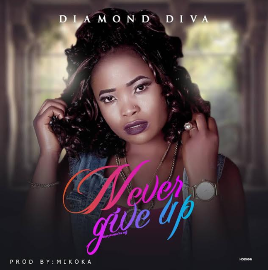 Music: Diamond Diva - Never Give Up